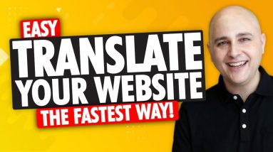 The Fastest Way To Translate Your Website To Make WordPress Multilingual