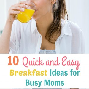 healthy breakfast tips for busy moms