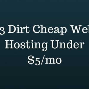 tips on finding dirt cheap web hosting