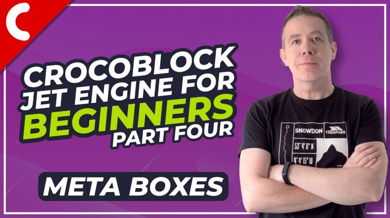Crocoblock Jet Engine Tutorial - How to Use Meta Boxes - Part 4
