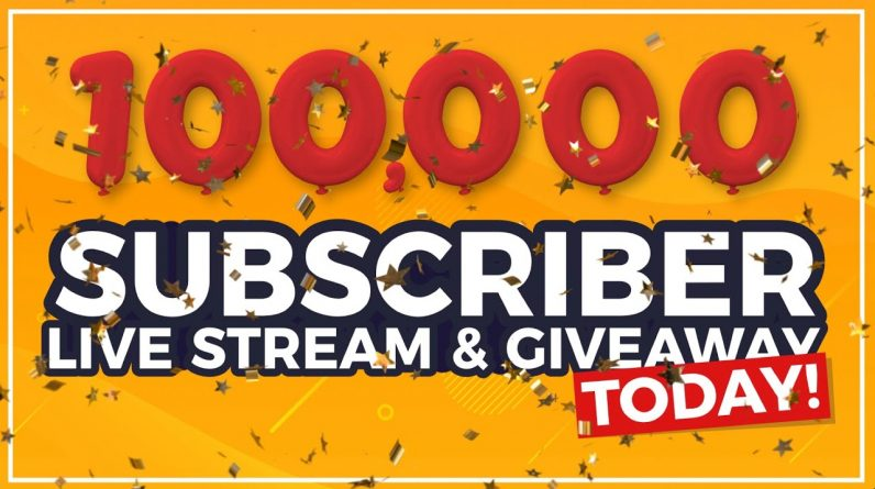 The 100k Livestream & Giveaway!