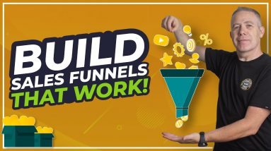 Build a Sales Funnel That Works - My Exact Funnel!