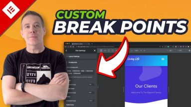 Elementor Custom Break Points - Beta First Look & Thoughts