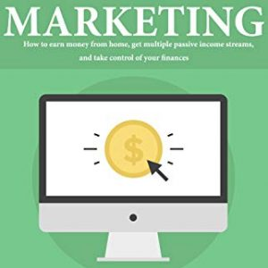 affiliate marketing can i earn multiple streams of income starting today