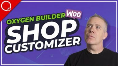 Oxygen Builder WooCommerce Builder - My Thoughts