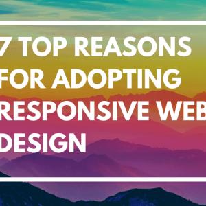 7 top reasons for adopting responsive web design