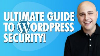 The Ultimate WordPress Security Guide To Prevent Hacking & Malware Attacks