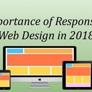 importance of responsive web design in 2018